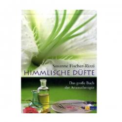 Himmlische Düfte - Susanne Fischer-Rizzi